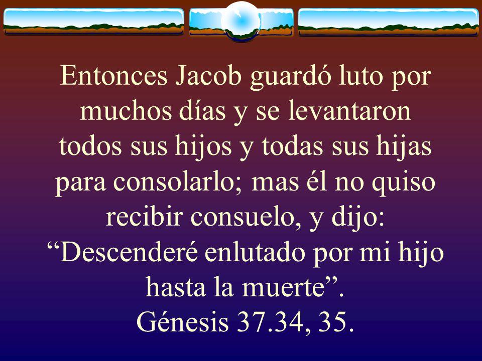 Israel amaba a José más que a todos sus hijos. Génesis 37.3
