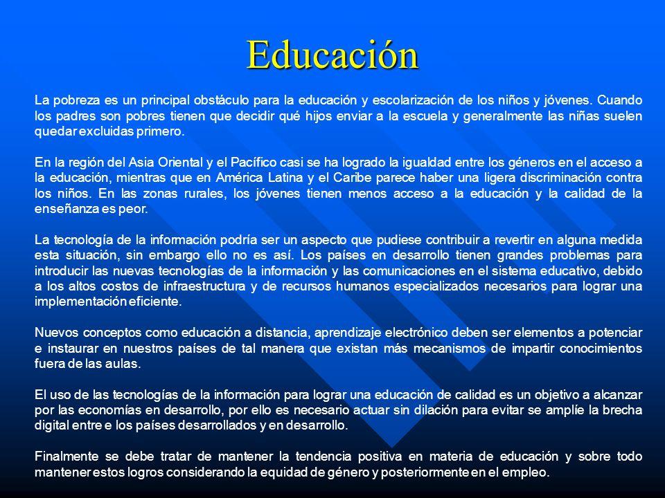 Educación La pobreza es un principal obstáculo para la educación y escolarización de los niños y jóvenes. Cuando los padres son pobres tienen que deci