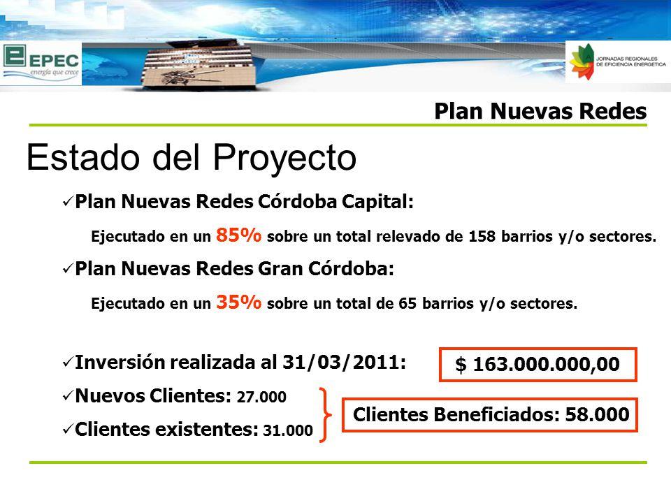 Estado del Proyecto Plan Nuevas Redes Córdoba Capital: Ejecutado en un 85% sobre un total relevado de 158 barrios y/o sectores.