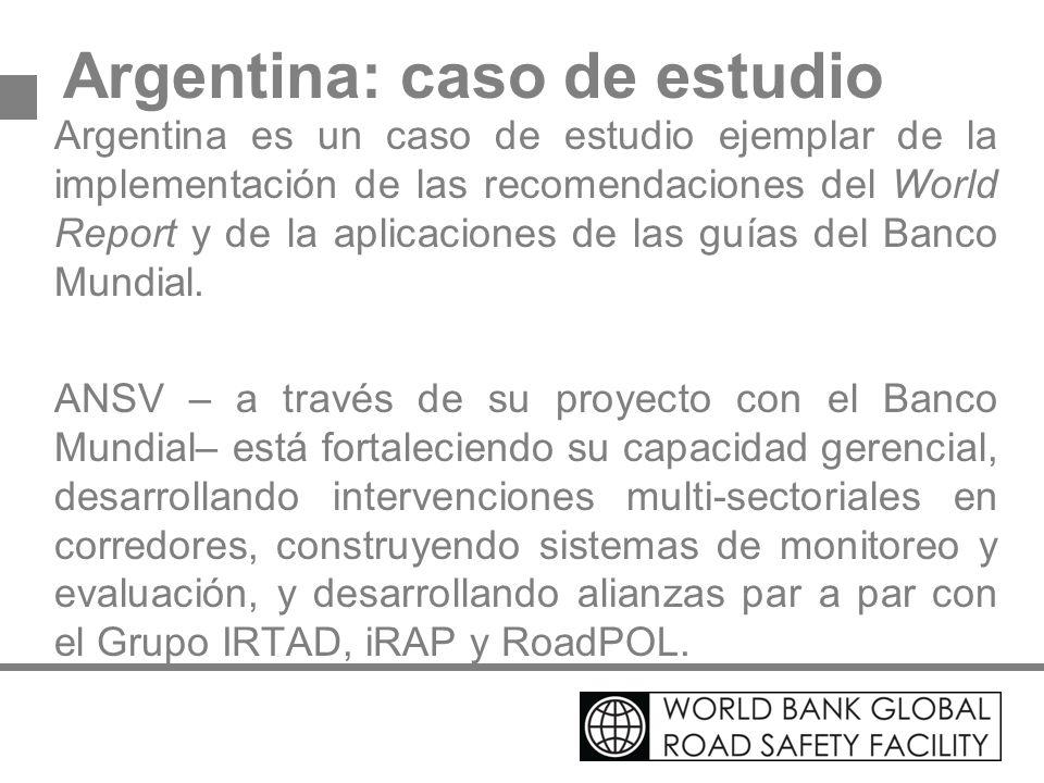 Argentina: caso de estudio Argentina es un caso de estudio ejemplar de la implementación de las recomendaciones del World Report y de la aplicaciones