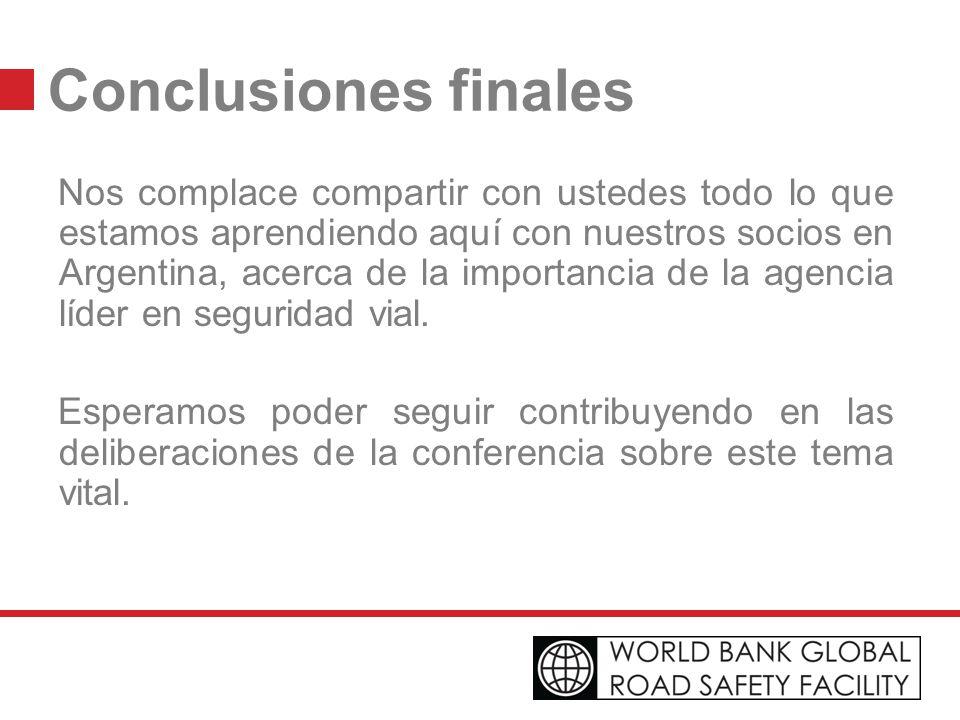 Conclusiones finales Nos complace compartir con ustedes todo lo que estamos aprendiendo aquí con nuestros socios en Argentina, acerca de la importanci