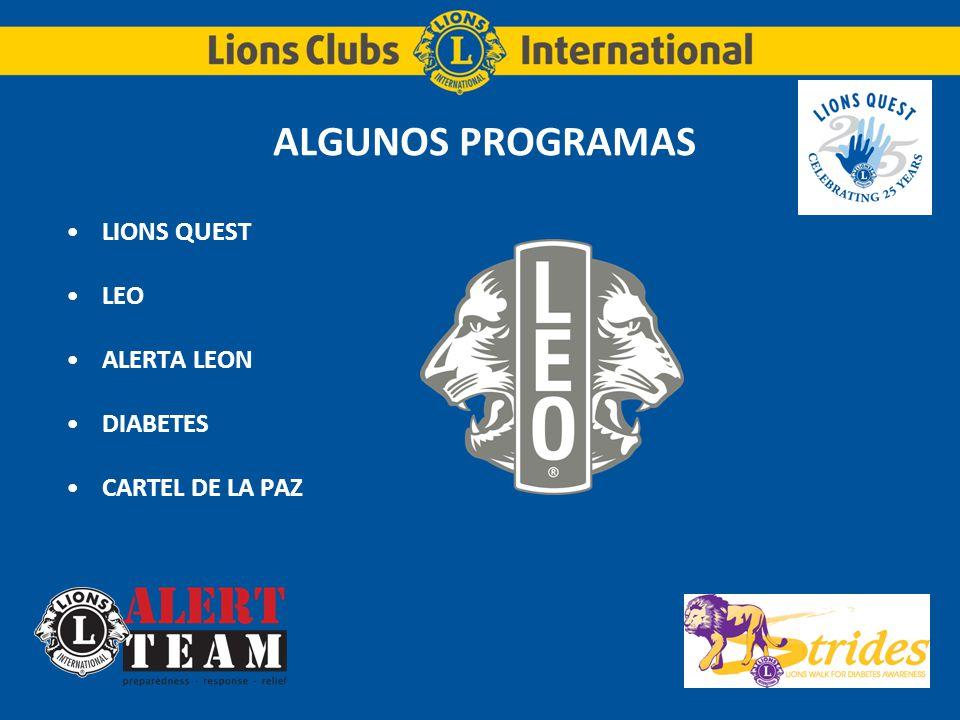 ALGUNOS PROGRAMAS LIONS QUEST LEO ALERTA LEON DIABETES CARTEL DE LA PAZ