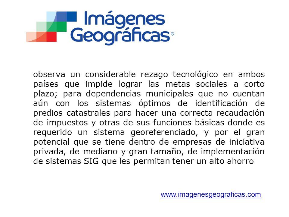 Principales Clientes para el procesamiento de imágenes satelitales, así como capacitado en el uso de esta tecnología.