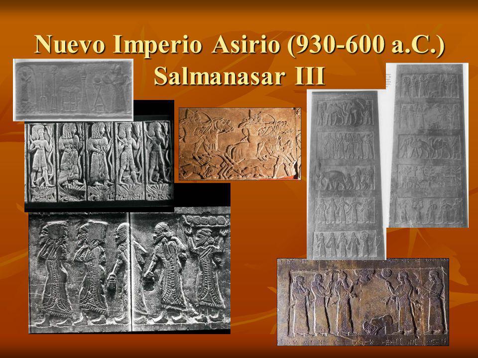 Nuevo Imperio Asirio (930-600 a.C.) Salmanasar III