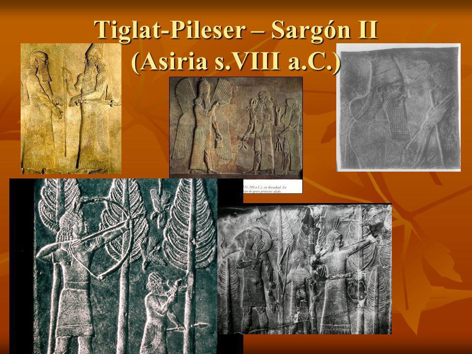 Tiglat-Pileser – Sargón II (Asiria s.VIII a.C.)
