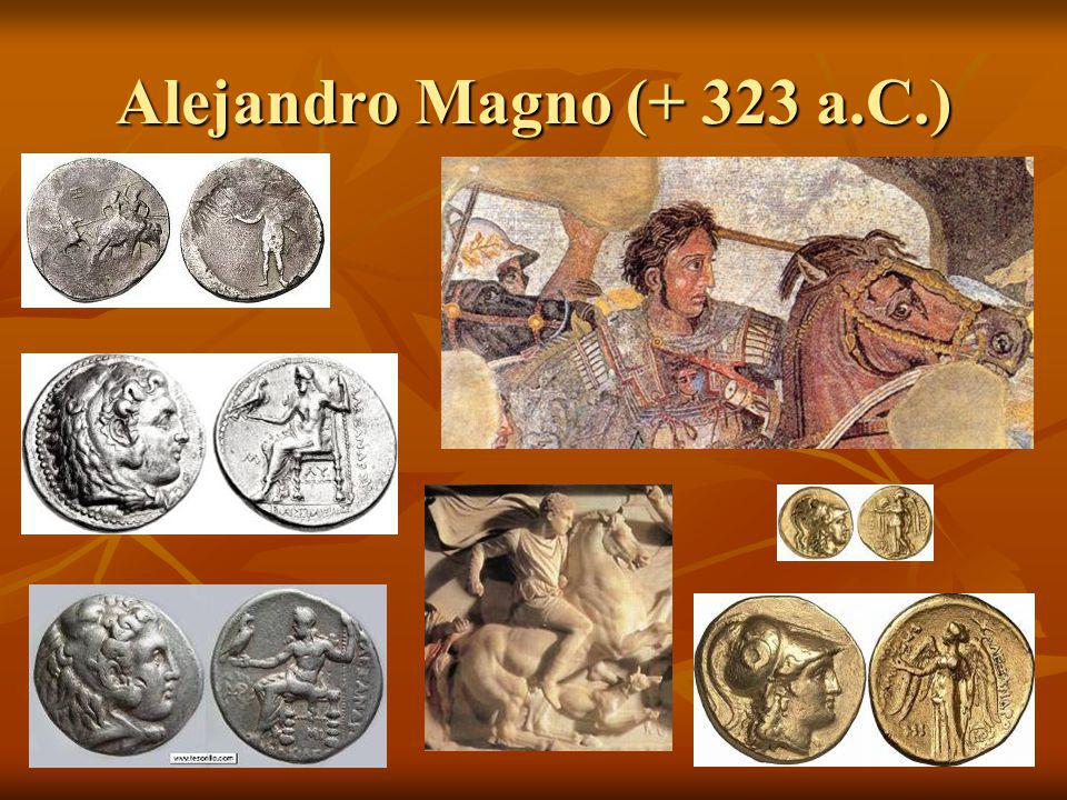 Alejandro Magno (+ 323 a.C.)
