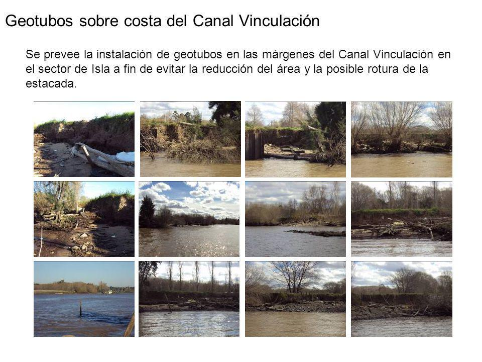 Geotubos sobre costa del Canal Vinculación Se prevee la instalación de geotubos en las márgenes del Canal Vinculación en el sector de Isla a fin de evitar la reducción del área y la posible rotura de la estacada.