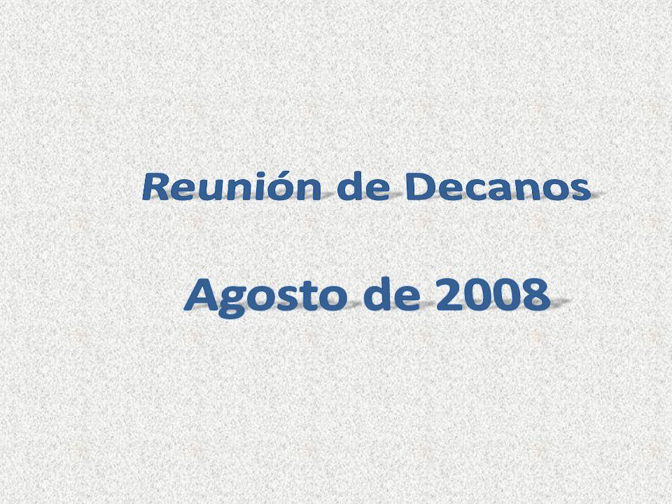 Agosto 2007 La formación de agentes, particularmente la de los decanos: su capacitación para la planeación, su responsabilidad respecto a la formación de los demás.