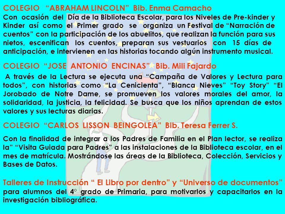 COLEGIO ABRAHAM LINCOLN Bib. Enma Camacho Con ocasión del Día de la Biblioteca Escolar, para los Niveles de Pre-kinder y Kinder así como el Primer gra