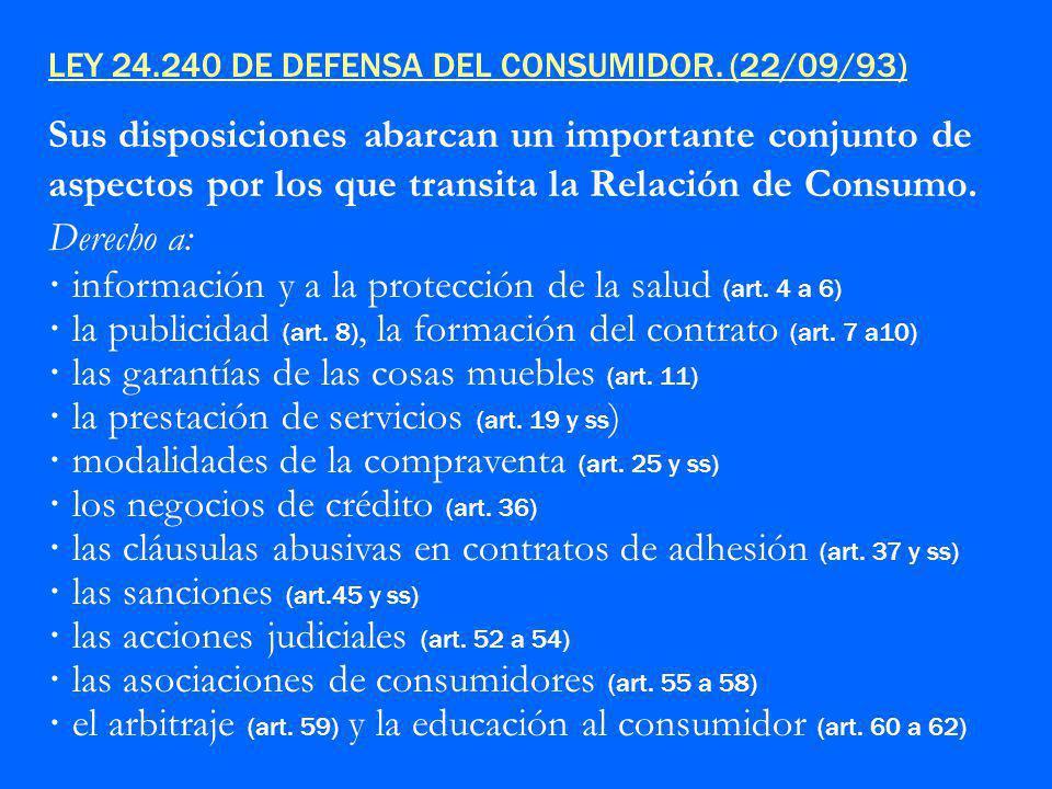 LEY 24.240 DE DEFENSA DEL CONSUMIDOR.