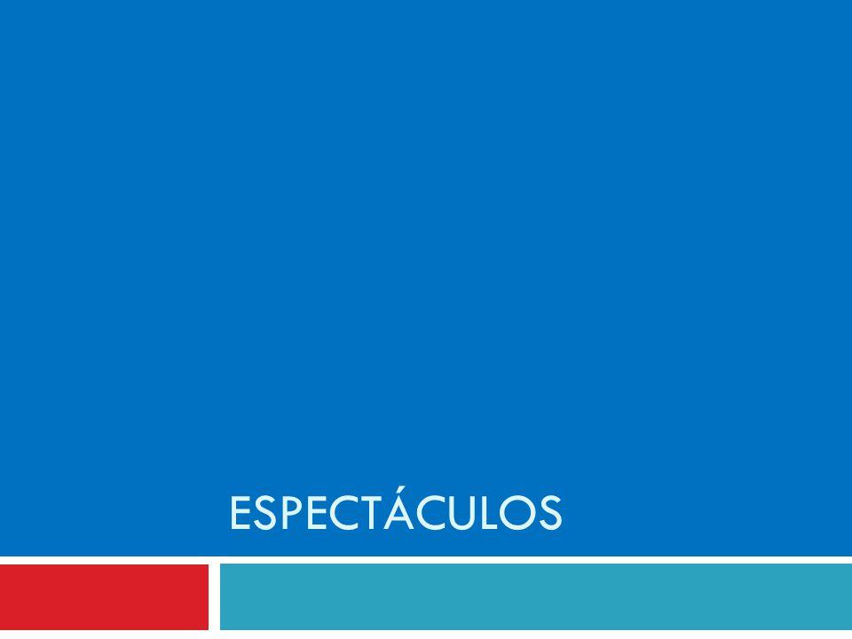 ESPECTÁCULOS