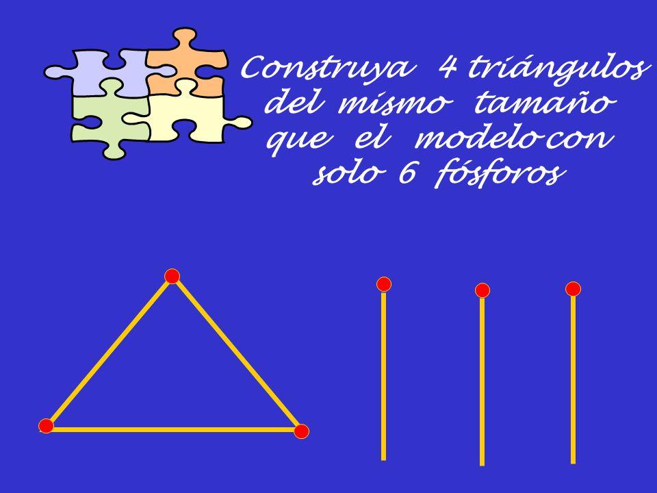 Construya 4 triángulos del mismo tamaño que el modelo con solo 6 fósforos