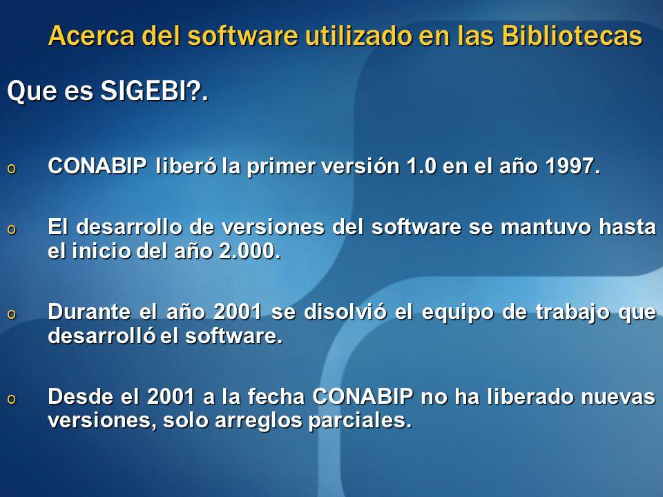 Pero....en San Juan quién usa SIGEBI?.
