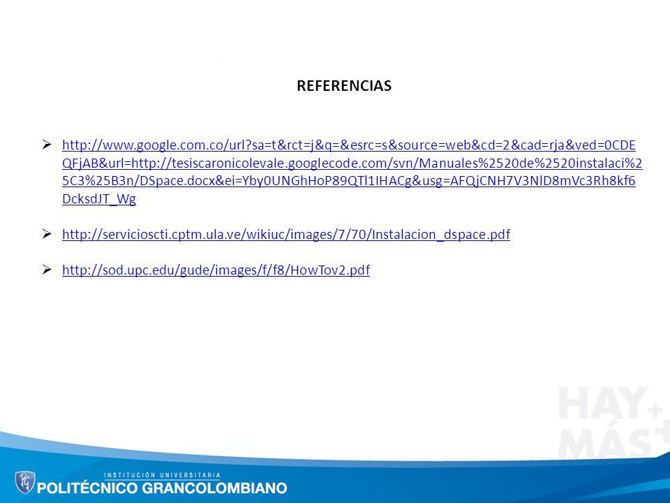 REFERENCIAS http://www.google.com.co/url?sa=t&rct=j&q=&esrc=s&source=web&cd=2&cad=rja&ved=0CDE QFjAB&url=http://tesiscaronicolevale.googlecode.com/svn