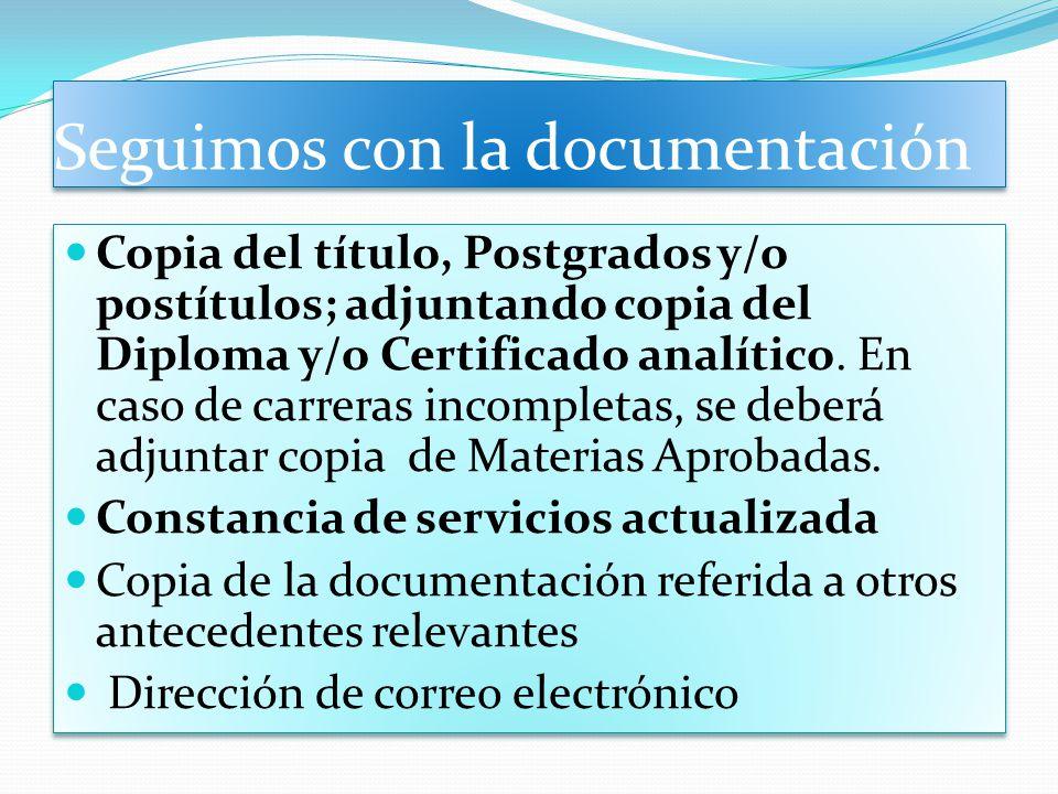 Seguimos con la documentación Copia del título, Postgrados y/o postítulos; adjuntando copia del Diploma y/o Certificado analítico. En caso de carreras