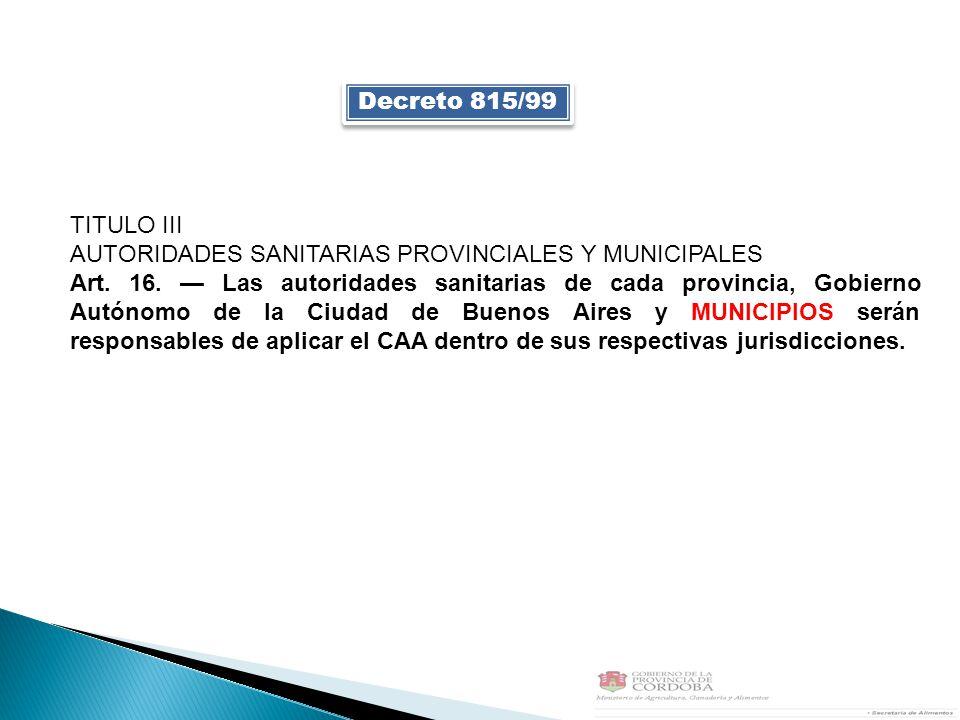 TITULO III AUTORIDADES SANITARIAS PROVINCIALES Y MUNICIPALES Art.