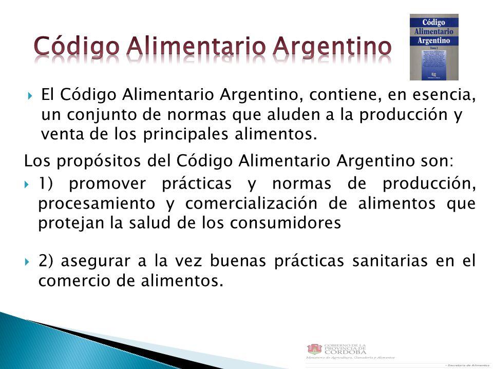 El Código Alimentario Argentino, contiene, en esencia, un conjunto de normas que aluden a la producción y venta de los principales alimentos. Los prop