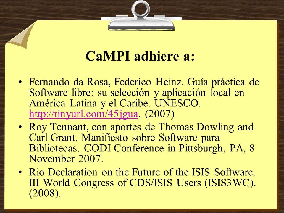 CaMPI adhiere a: Fernando da Rosa, Federico Heinz.