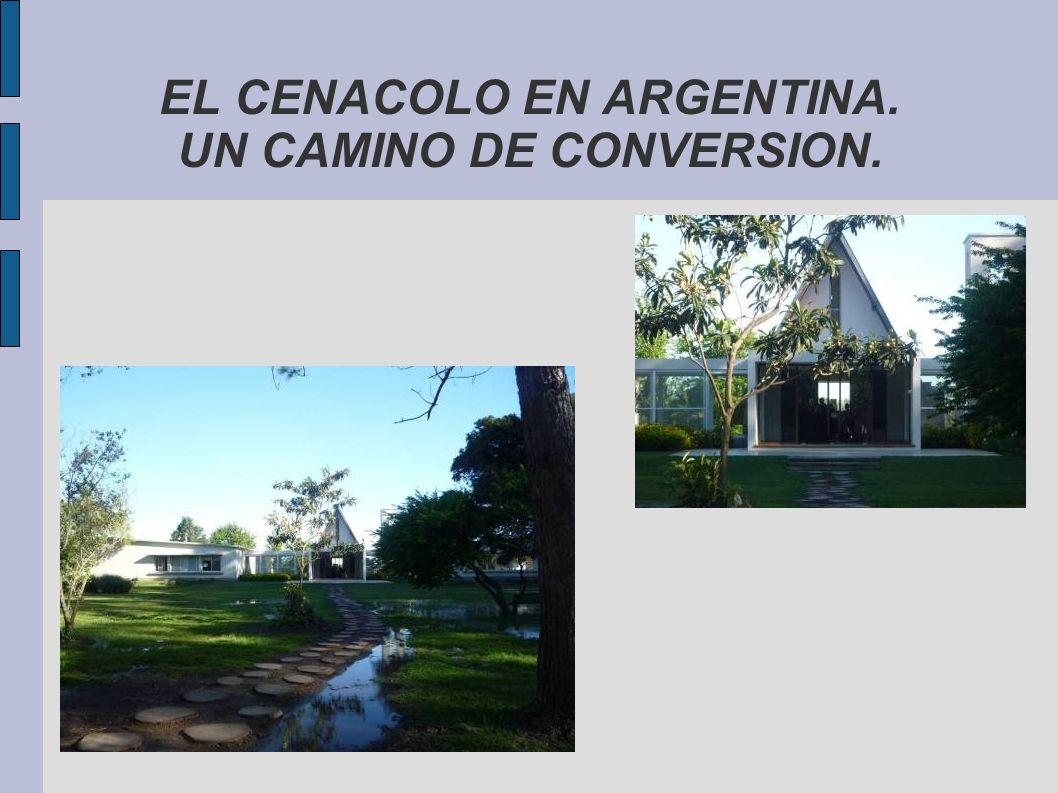EL CENACOLO EN ARGENTINA. UN CAMINO DE CONVERSION.