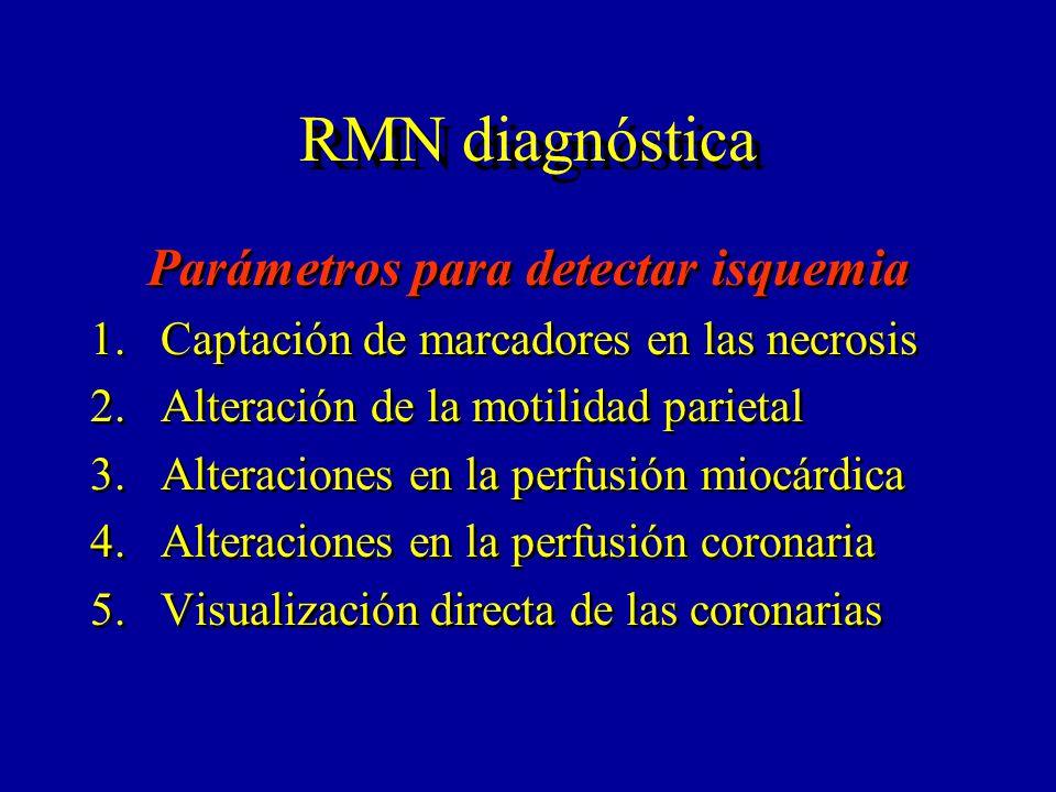 Estudios de coronariografía por RMNpara la detección de enfermedad coronaria significativa (>50% de estenosis) Referencias Tecnica Supresión respiratoria Nº de pacientes Nº de ptes.(%) con estenosis Sensibilli dad % Espesifici dad % Manning et al 193 2D seg.