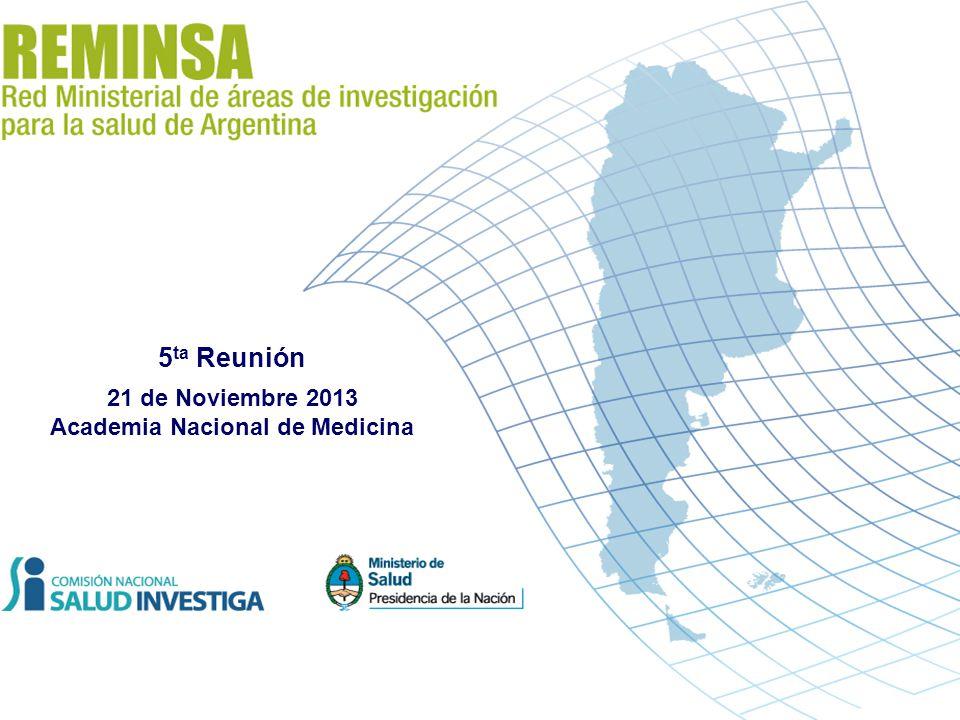 Evidencia para el Control del Dengue Caso: Argentina 2012 5 ta Reunión 21 de Noviembre 2013 Academia Nacional de Medicina