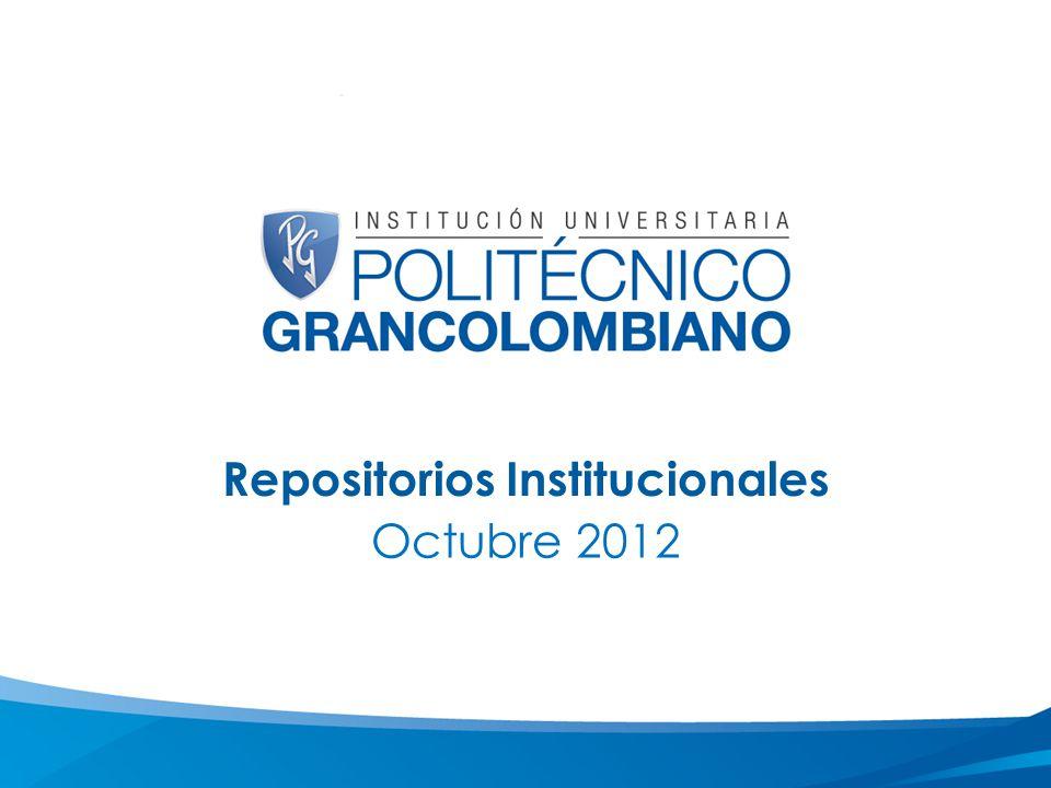 Repositorios Institucionales Octubre 2012