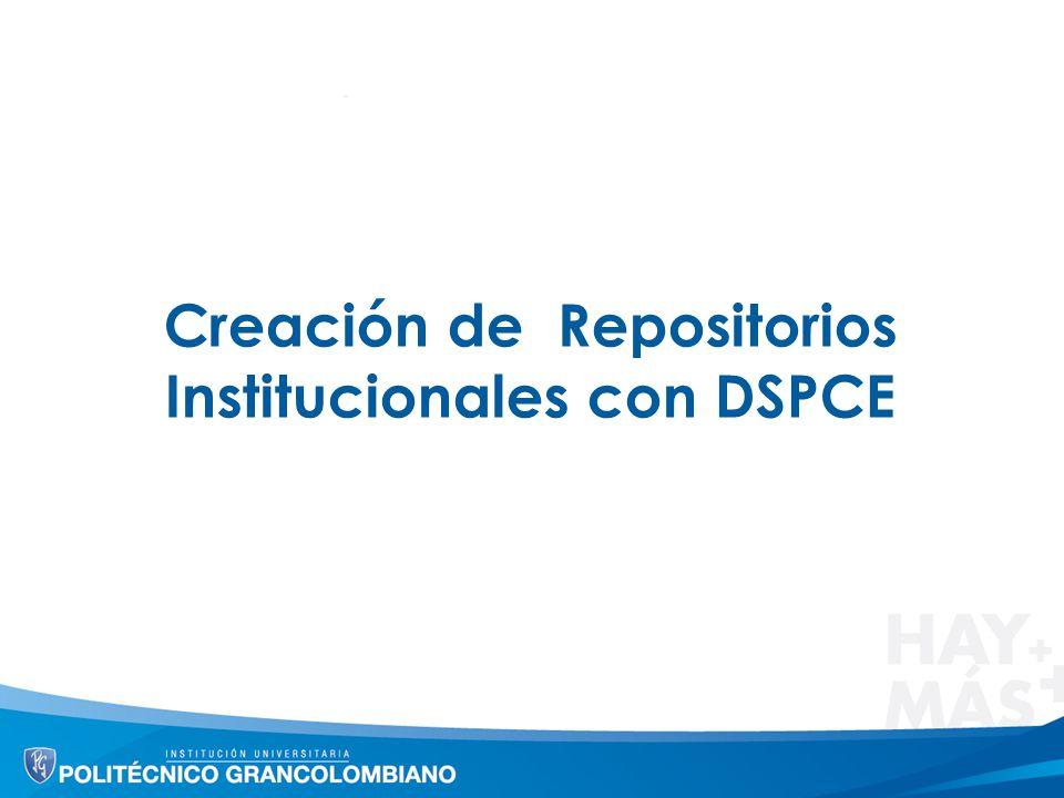 Referencias http://es.scribd.com/doc/71516428/Instalacion-de-Dspace-Windows https://wiki.duraspace.org/display/DSPACE/Dspace-docs- sp+dspace1.5#Dspace-docs-spdspace1.5-ApacheMaven2.0.8osuperior http://www.bdcol.org/cursos/dspace/files/Creacion_y_Personalizacion_de_R epositorios_Digitales_en_DSpace_usando_Microsoft_Windows_version_1.4.p df