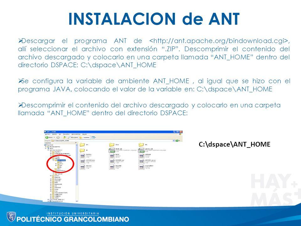 INSTALACION de ANT Descargar el programa ANT de, allí seleccionar el archivo con extensión.ZIP. Descomprimir el contenido del archivo descargado y col