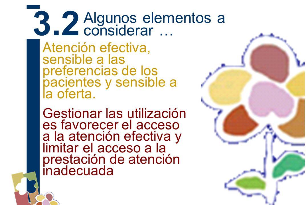 Atención efectiva, sensible a las preferencias de los pacientes y sensible a la oferta.