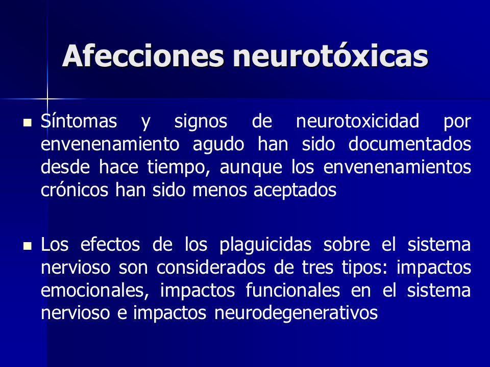 Afecciones neurotóxicas Síntomas y signos de neurotoxicidad por envenenamiento agudo han sido documentados desde hace tiempo, aunque los envenenamient