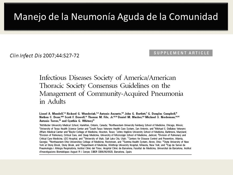 Manejo de la Neumonía Aguda de la Comunidad Clin Infect Dis 2007;44:S27-72