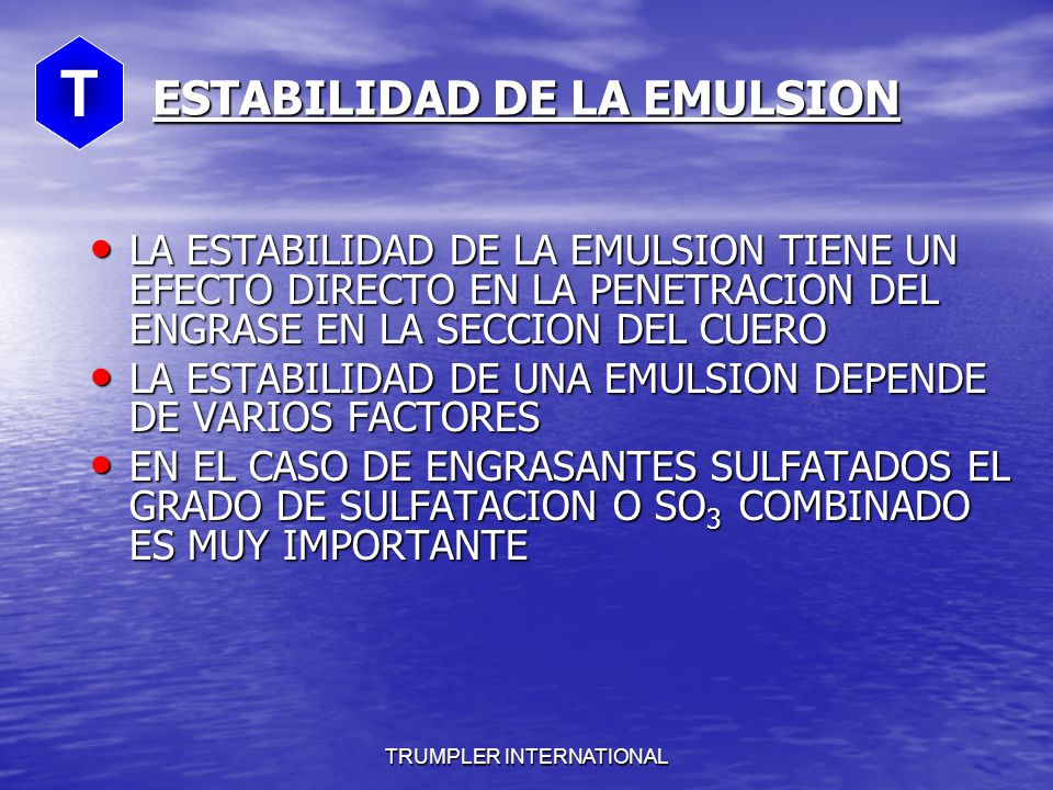 TRUMPLER INTERNATIONAL EJEMPLOS DE EMULSIONES