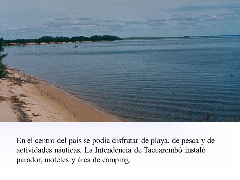 En el centro del país se podía disfrutar de playa, de pesca y de actividades náuticas. La Intendencia de Tacuarembó instaló parador, moteles y área de