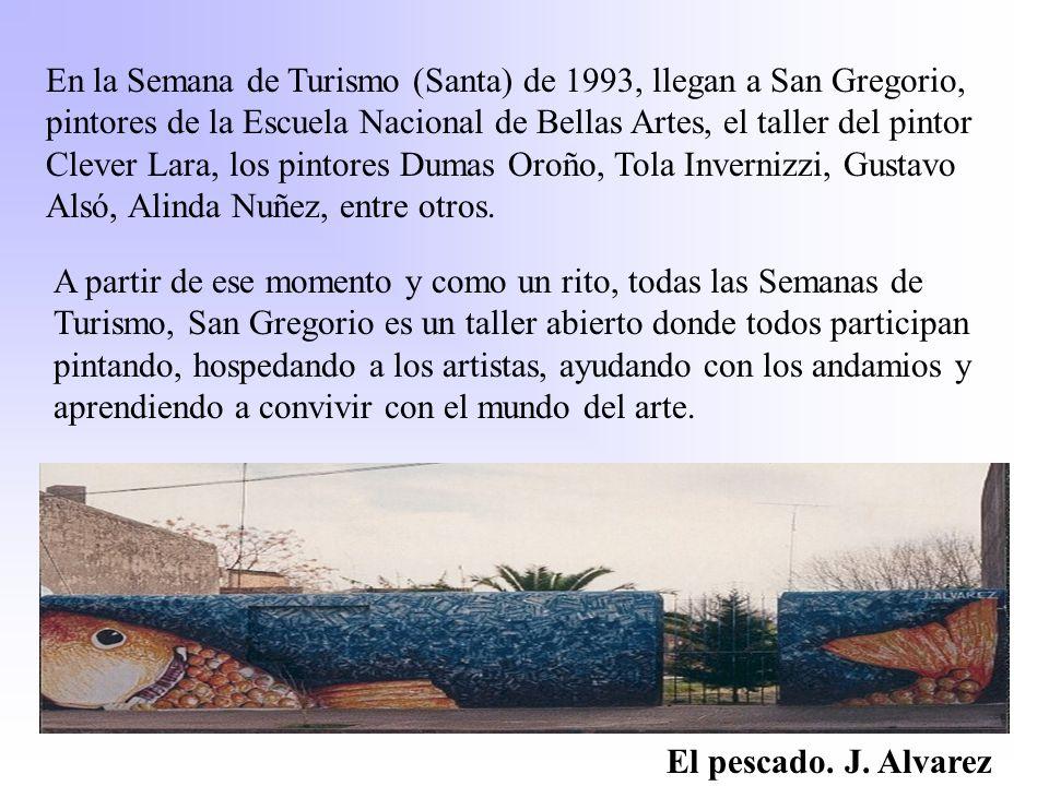 En la Semana de Turismo (Santa) de 1993, llegan a San Gregorio, pintores de la Escuela Nacional de Bellas Artes, el taller del pintor Clever Lara, los