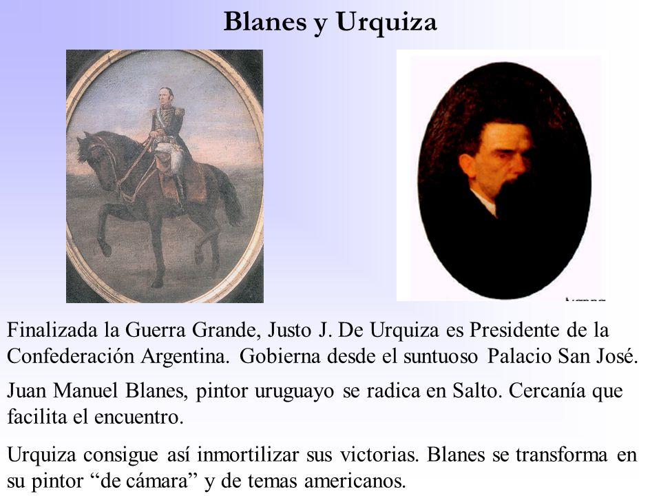 Blanes y Urquiza Finalizada la Guerra Grande, Justo J. De Urquiza es Presidente de la Confederación Argentina. Gobierna desde el suntuoso Palacio San