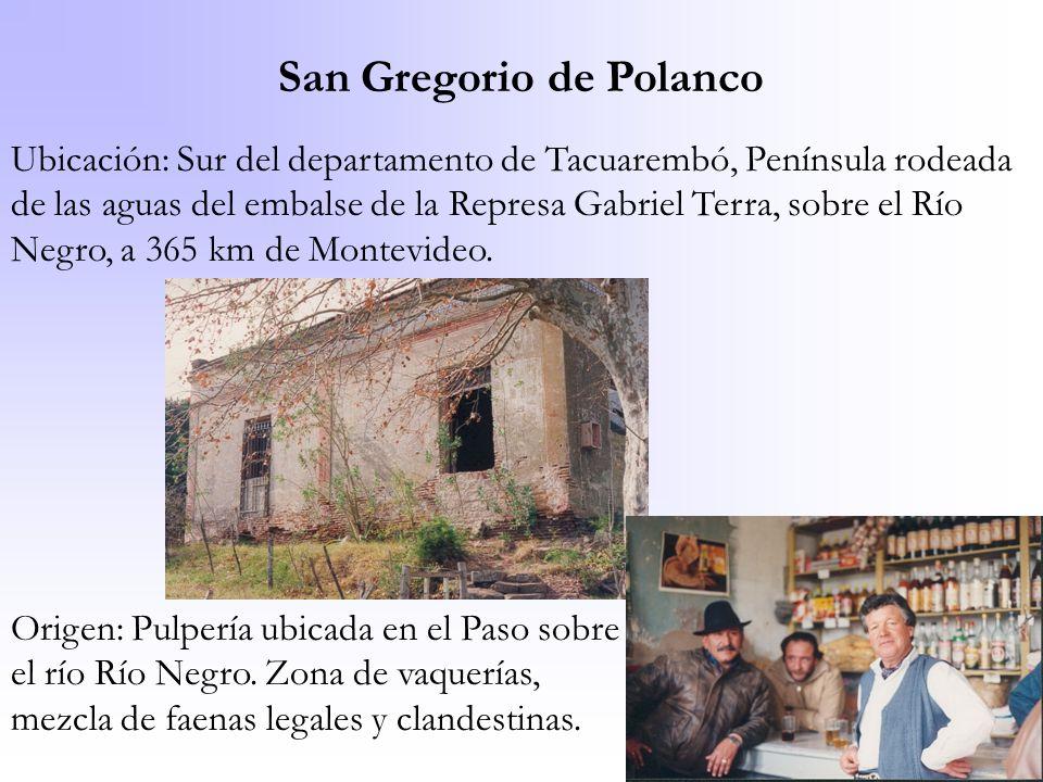 San Gregorio de Polanco Ubicación: Sur del departamento de Tacuarembó, Península rodeada de las aguas del embalse de la Represa Gabriel Terra, sobre e
