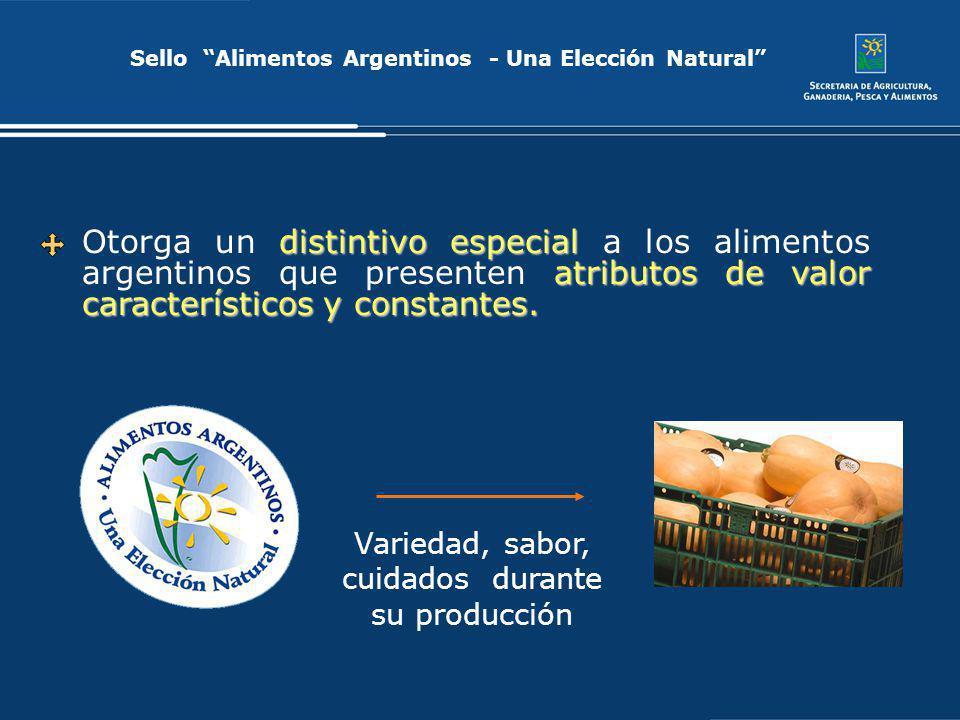 Sello Alimentos Argentinos - Una Elección Natural distintivo especial atributos de valor característicos y constantes. Otorga un distintivo especial a
