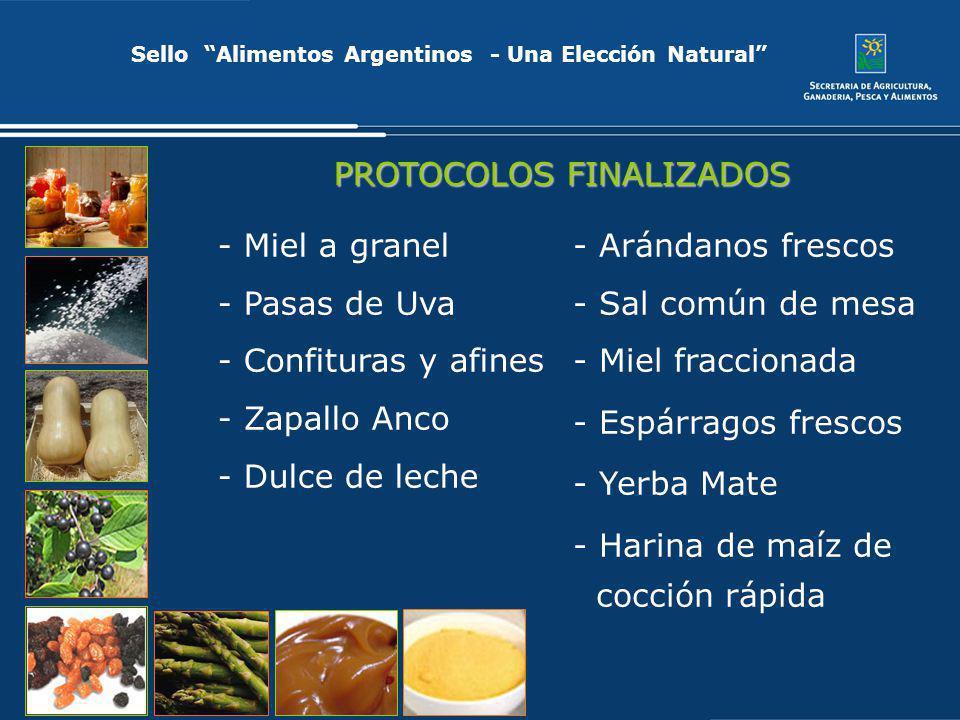 Sello Alimentos Argentinos - Una Elección Natural - Miel a granel - Pasas de Uva - Confituras y afines - Zapallo Anco - Dulce de leche PROTOCOLOS FINA
