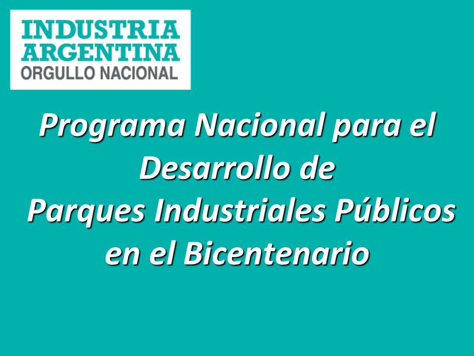 Programa Nacional para el Desarrollo de Parques Industriales Públicos en el Bicentenario