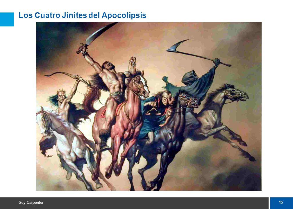 15 Guy Carpenter Los Cuatro Jinites del Apocolipsis
