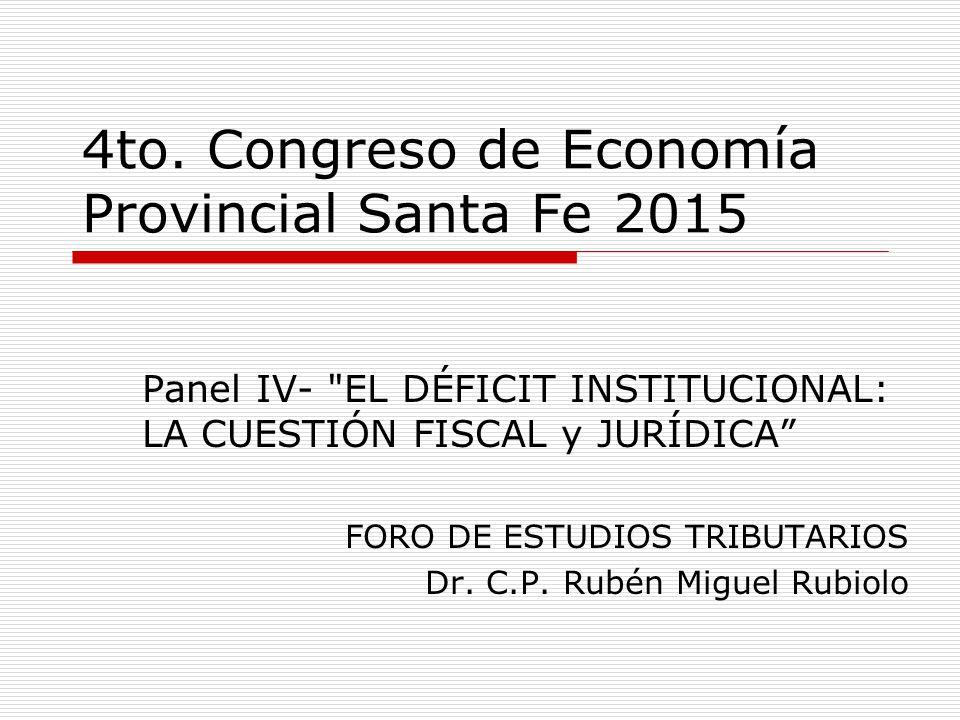 4to. Congreso de Economía Provincial Santa Fe 2015 Panel IV-