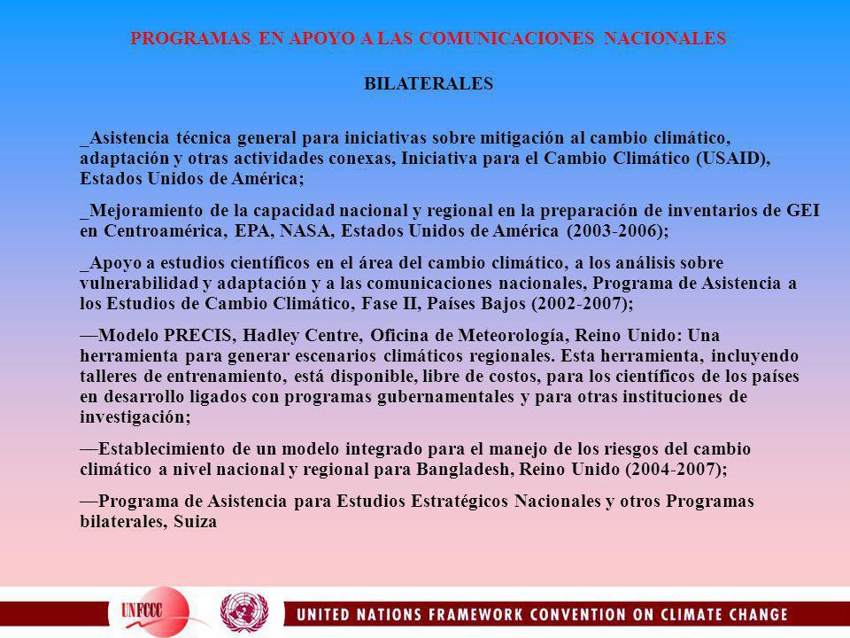 PROGRAMAS EN APOYO A LAS COMUNICACIONES NACIONALES BILATERALES _Asistencia técnica general para iniciativas sobre mitigación al cambio climático, adap
