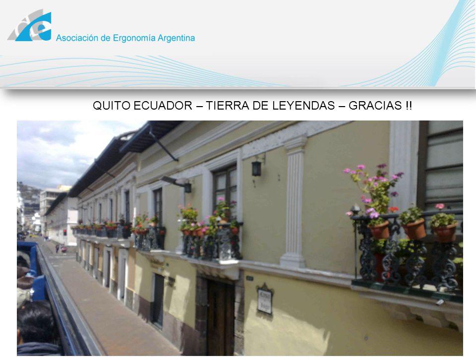 QUITO ECUADOR – TIERRA DE LEYENDAS – GRACIAS !!