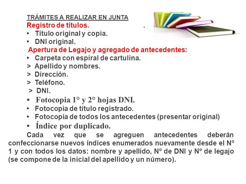 TRÁMITES A REALIZAR EN JUNTA Registro de títulos...