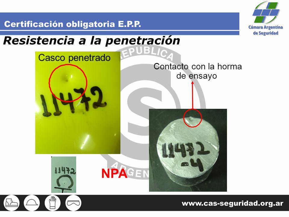 Casco penetrado Contacto con la horma de ensayo NPA Resistencia a la penetración