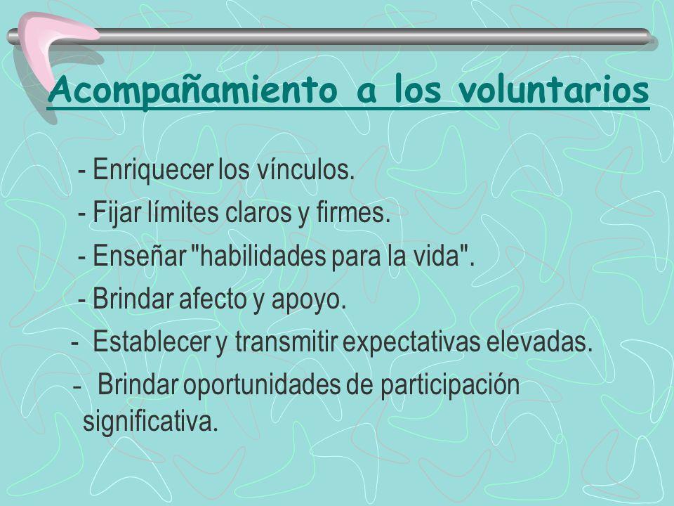 Acompañamiento a los voluntarios - Enriquecer los vínculos.