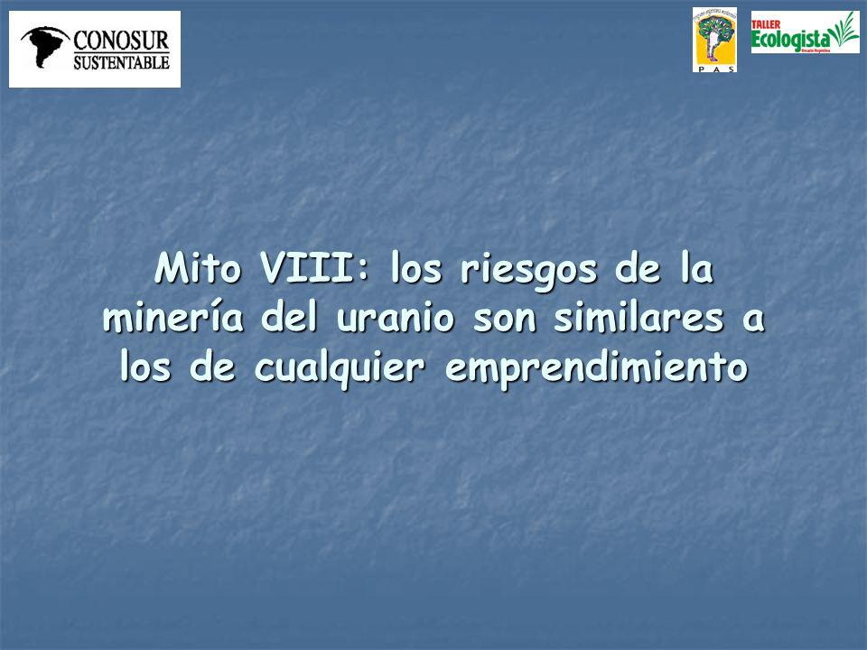 Mito VIII: los riesgos de la minería del uranio son similares a los de cualquier emprendimiento