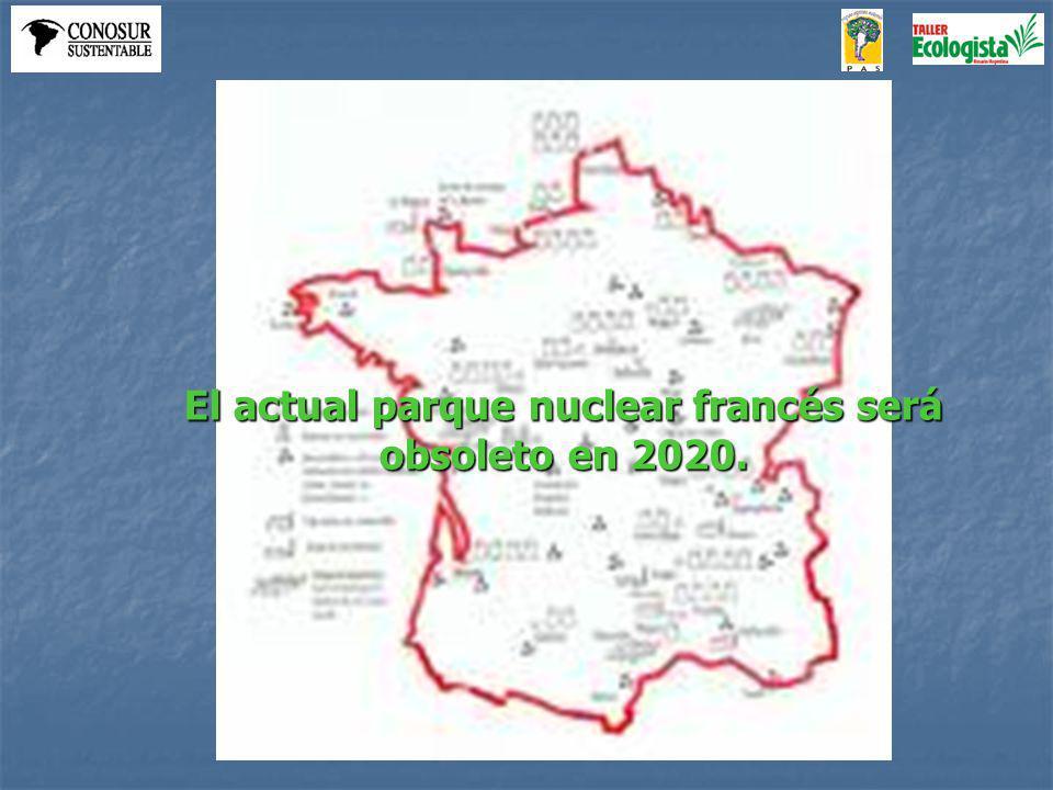 El actual parque nuclear francés será obsoleto en 2020.