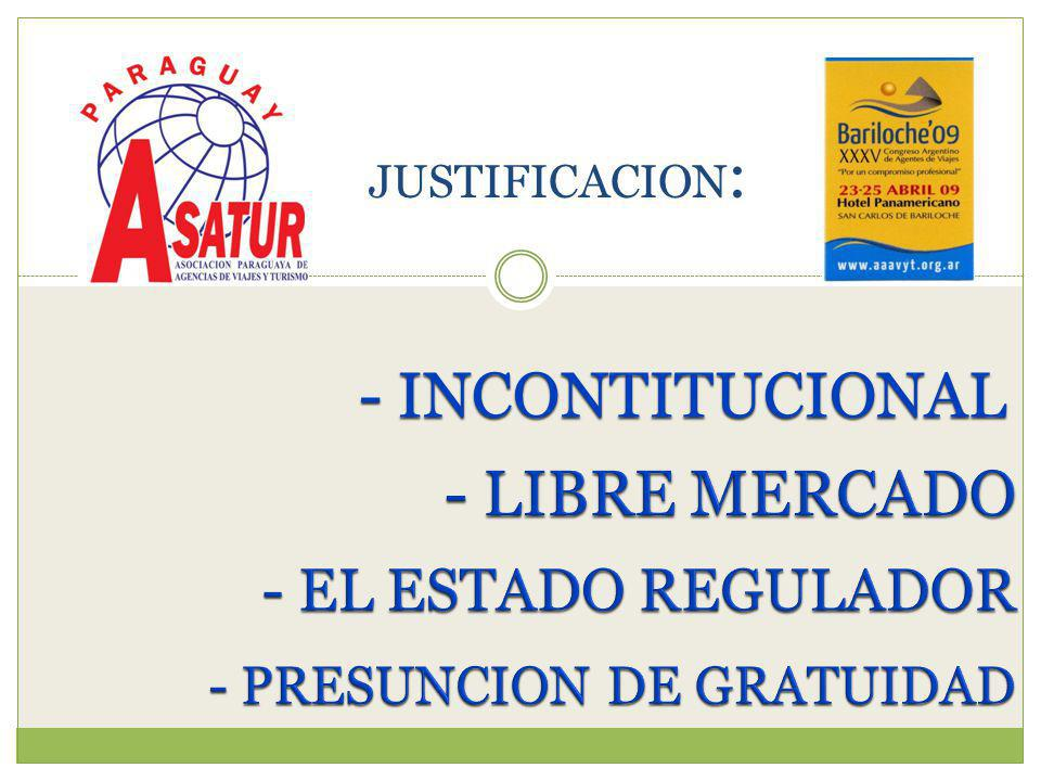 - INCONTITUCIONAL JUSTIFICACION :