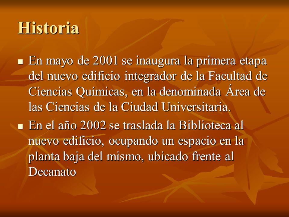 Historia En mayo de 2001 se inaugura la primera etapa del nuevo edificio integrador de la Facultad de Ciencias Químicas, en la denominada Área de las